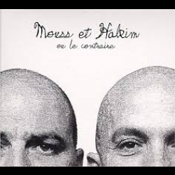 "Hakim & Mouss "" Ou bien le contraire"" Additional recordings, Pro Tools editing"