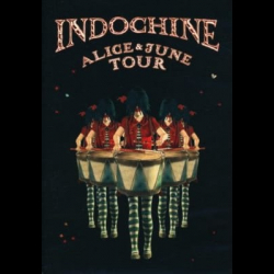 "Indochine ""Alice & June Tour"" : Live show recording by Pascal 'pako' Flork"