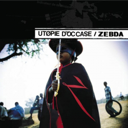 "Zebda ""Utopie d'Occase"" :additional recordings, editing, Pro Tools Engineer by pascal 'pako' Flork"